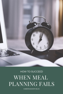 when meal planning fails